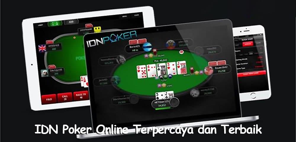 IDN Poker Online Terpercaya dan Terbaik