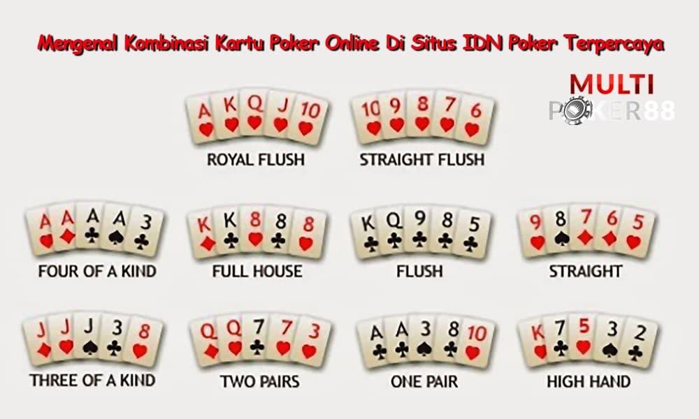 Mengenal Kombinasi Kartu Poker Online Di Situs IDN Poker Terpercaya