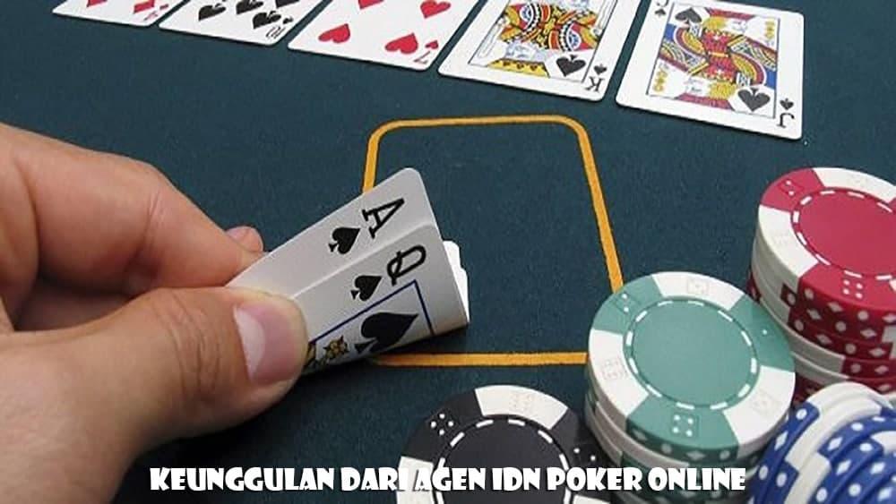 Keunggulan Dari Agen IDN Poker Online